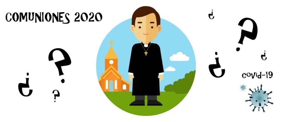 comuniones y coronavirus. ¿Cuando se celebrarán las Comuniones éste año 2020?